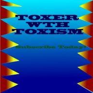 Toxism